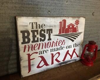 The Best Memories are Made on the Farm, Farm, Memories, Farmhouse Decor, Home Decor, Rustic Decor, Rustic Farm