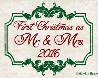 """SVG Digital Design """"First Christmas as Mr. & Mrs. """" Instant Download- Includes svg, png, jpeg, dxf, eps formats."""