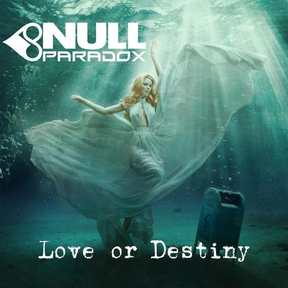 Null Paradox~Love or Destiny