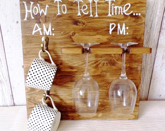 How To Tell Time wooden wall plaque coffee tea wine rack mug glasses