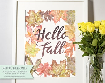 Hello Fall Watercolor Print - Fall Print - Fall Home Decor - INSTANT DOWNLOAD Digital File Only {8x10}