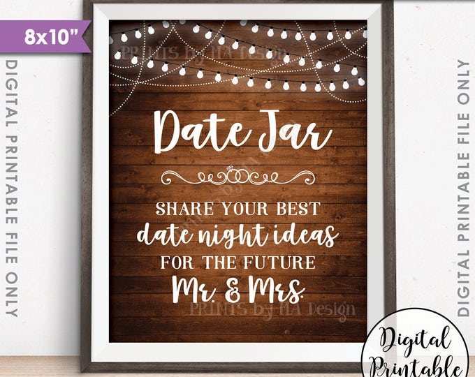 """Date Jar Sign, Share your best Date Ideas with the Future Mr & Mrs Date Night Jar Shower, 8x10"""" Rustic Wood Style Printable Instant Download"""