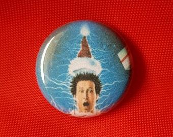 "National Lampoon's Christmas Vacation 1"" Pin"