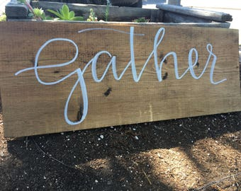 """Gather 24"""" X 9"""" Sign"""