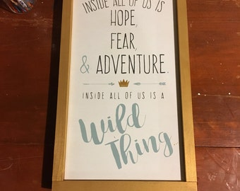 WILD THINGS Wooden Sign, Home Decor Sign, Wall Art, Customizable Wall Decor, Hand Painted Sign