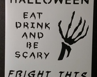 Happy Halloween Sign Skeleton Scary Custom Stencil FAST FREE SHIPPING