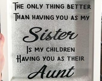 Sister & Aunt Photo Box Frame Gift