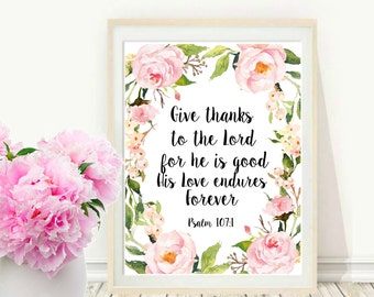 Give Thanks To The Lord, Psalm 107 1, Printable Bible Verse, Scripture Quote, Christian Wall Art, Instant Download, Wall Decor