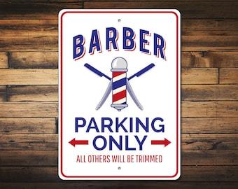 Barber Parking Sign, Barber Gift, Barber Sign, Barber Decor, Barber Shop Sign, Barber Pole Sign, Gift for Barber-Quality Aluminum ENS1010021