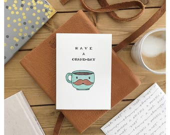 COFFEE CARD • coffee • coffee pun • grande • cute card • birthday card • grandparent card • funny birthday card • pun card • friendship card