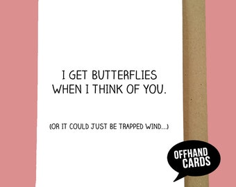 Funny Valentine's Card. Butterflies, Love Card, Humour, Boyfriend, Girlfriend, New Love, Cute Card, Valentine's Humour. Blank Inside.