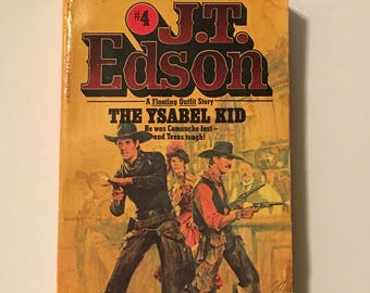 J T Edson The Ysabel Kid Mass Market Paperback A Floating Outfit Story 1978