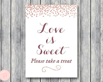 Rose Gold Love is sweet, take a treat sign, Thank you sign, Wedding Sign, Decoration, Engagement party, Wedding Shower TH68