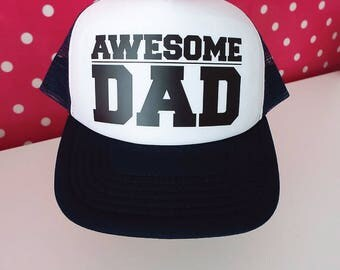 Awesome Dad Trucker Hat. Dad Hat. Father's Day Gift. Snapback Trucker Cap. New Dad Gift.