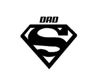 Super Dad Decals Superman Decal CustomVinyl Decal Sticker car decal window decal yeti cup decal fathers day decal