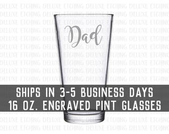Engraved Dad Pint Glass 16 oz.- Father's Day Gift