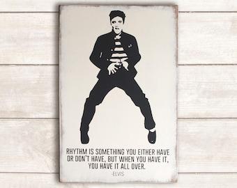 Elvis Presley Wood Sign; Elvis Presley Sign; Elvis Wood Sign; Elvis Art; Elvis Wall Art; Elvis Rhythm Sign; Elvis Jailhouse Rock Sign