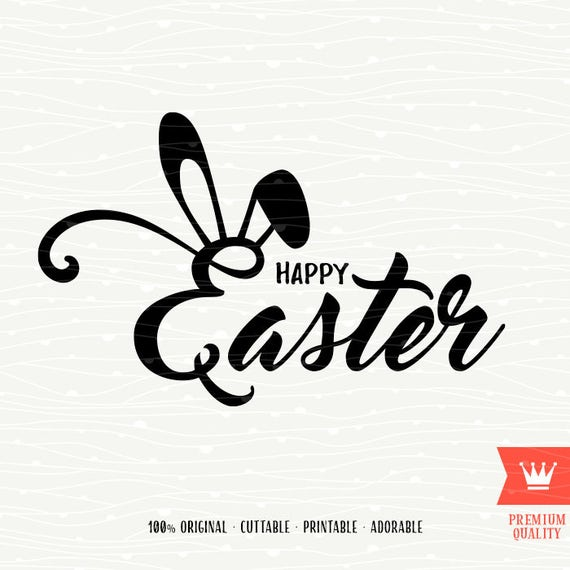 Happy Easter Svg Decal Cutting File Happy Easter Bunny Ears