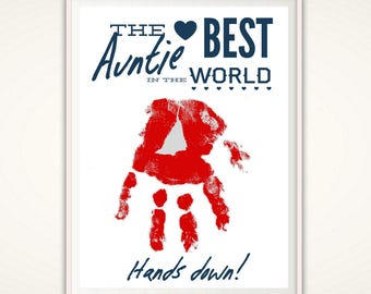 Auntie Gifts, Best Auntie Gifts,  PRINTABLE Auntie Gift from Kids, Handprint Art, Downloadable Gift for Auntie, Personalized Handprint Art