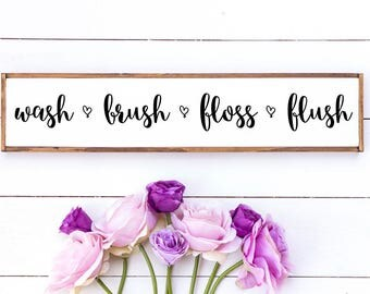 Wash Brush Floss Flush // Bathroom Rules // wood sign / rustic home decor // bathroom wood signs // bathroom wall decor
