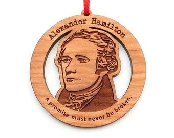 Alexander Hamilton Christmas Ornament - Wood Hamilton Ornament by Nestled Pines Woodworking