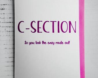 Funny New Baby Card, C-Section, So you took the easy route out, Congratulations, Embossed card, Labour, New mum, pregnancy, FREE postage