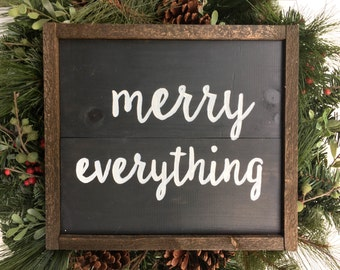 Merry Everything Handcrafted Wooden Sign