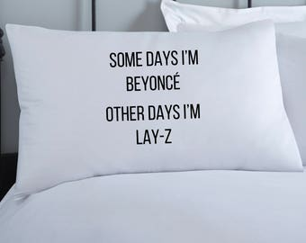 Beyonce Pillowcase | Pillow Cover | Fun Pillowcase | Anniversary Gift |  White Pillowcases | Monochrome Decor | Gift for her | Friend Gift