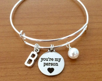 Best friend gift, you're my person bracelet, greys anatomy jewelry, bff bracelet, friendship bangle, wife gift, girlfriend jewellery