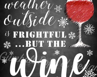 Holiday Wine Sign // Winter Wine-derland Sign // Digital Christmas Wine Printable // The Wine is So Delightful