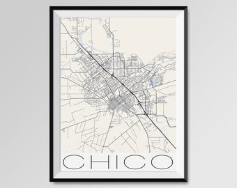 CHICO California Map, Chico City Map Print, Chico Map Poster, Chico Wall Art, Chico gift, Custom city, California State University Chico