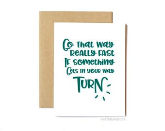 Better Off Dead Card, Friendship Card, Encouragement, Anytime Card - Turn