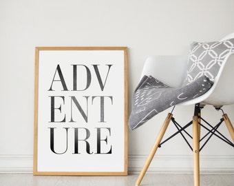 Printable Wall Art Prints, Instant Download Printable Art, Printable Quotes,Digital Print,Digital Download,Modern Decor, Adventure