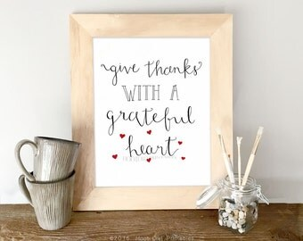 Give Thanks With A Grateful Heart, 8x10 and 5x7 Printable, Thanksgiving Printable, Hand Lettered