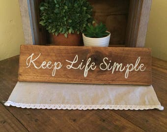 Keep life simple, Live Simply Sign, Wood Sign, Rustic Home Decor, Home Decor, Farmhouse Home decor, Country Home Decor, live simply wood sig