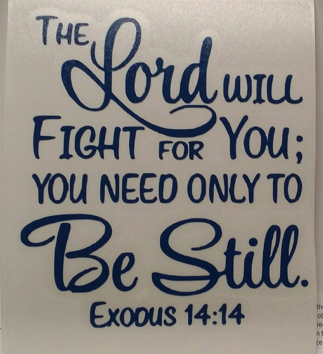 The Lord Will Fight For You Be Still Vinyl Decal