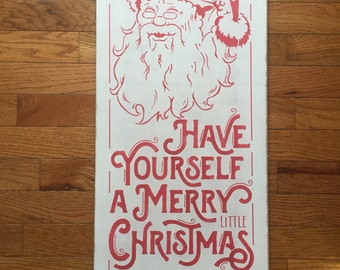 Have yourself a merry little christmas/ vintage santa wood sign/ christmas wood sign