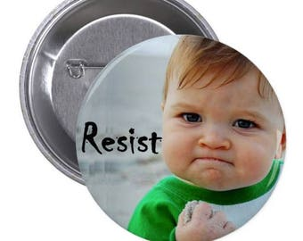 "Baby Resist - 1.5"" and 2.25"" Pinback Button"