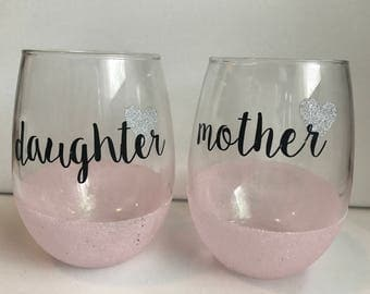 Mother Daughter wine glasses