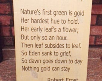 Poem Sign, Wood Sign, Wall Art, Robert Frost Poem, Nothing Gold Can Stay, Robert Frost Sign