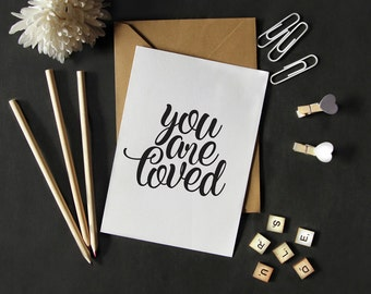 Typographic Print, Black and White Wall Art Poster, You are loved