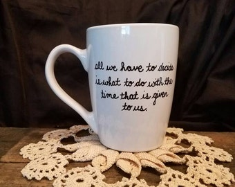 Lord of the Rings Coffee Mug, Gandalf Mug, Frodo Baggins, Lord of the Rings Decor, Lord of the Rings, Gift for Him, Gift for Her