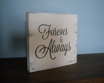 Forever & Always / Farmhouse Sign / Rustic Wood Sign / Fixer Upper Style / Wooden Sign /  Farmhouse Decor / 5 x 5