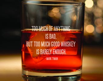 Rocks glass with Mark Twain Quote - mark twain, mark twain quote, mark twain quotes, whiskey,  whiskey glasses, whiskey glass, etched glass