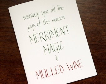 Merriment, Magic & Mulled Wine - Joys of the Season - Secular Holiday / Christmas Card - Spruce Green and Burgundy