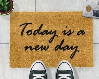 Today is a new day doormat - 60x40cm - Motivation doormat