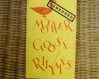 Mother Goose Rhymes,Censored- 1959 Vintage Hardback