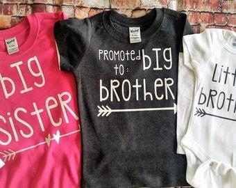 Big Sister/Brother shirt Promoted to Big Brother/Sister shirt Little Brother/Sister bodysuit