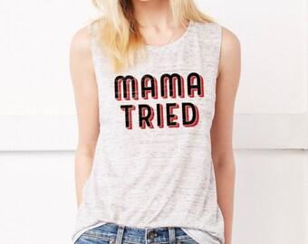 MAMA TRIED  Flowy Scoop Muscle Tank