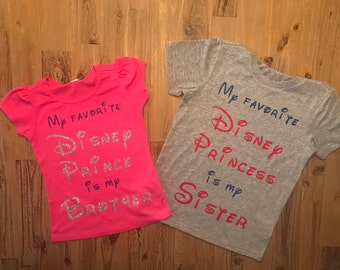 Disney Shirts, Disney Princess, Disney Prince, Matching Sibling Disney Shirts, My favorite Prince - Princess, Disney World, Disneyland